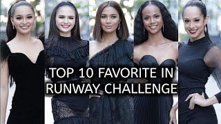 TOP 10 FAVORITE CANDIDATES IN RUNWAY CHALLENGE  - MISS UNIVERSE PHILIPPINES 2020