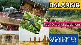 Top 10 tourist places in Balangir  // Balangir tourist places // ବଲାଙ୍ଗୀରର  ପ୍ରମୁଖ ପର୍ଯ୍ୟଟନ ସ୍ଥାନ