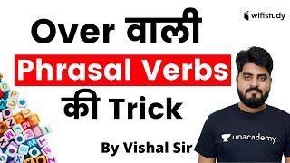 Learn English | 'OVER' Phrasal Verb Tricks in English Grammar By Vishal Sir