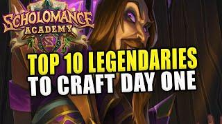 The Top 10 Legendaries to Craft Day One! -  Scholomance Acandemy - Hearthstone