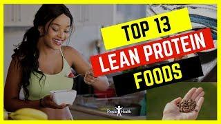 Top 13 Lean Protein Foods You Should Eat | Best Protein Foods | Health Tips