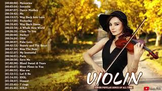 Top 40 Covers of Popular Songs 2020 - Best Instrumental Violin Covers All Time