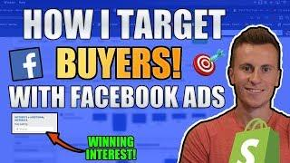 How I Target BUYERS On Facebook | Shopify Facebook Ads Tutorial