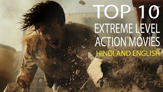 Top 10 Best Extreme Level Action Movies Hindi And Eng