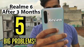 Realme 6 Review After 3 Months | 5 Big Problems!