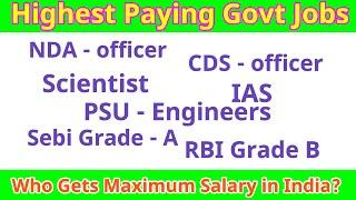 Highest paid government jobs in India | Top 10 govt jobs list | salary of President.