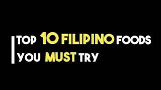 Top 10 Philippine Foods # Pinoy Food #Pinoy Favorite Food you must try