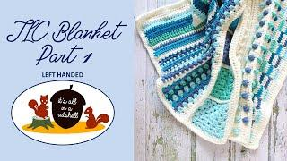 TLC Blanket Part 1 - LEFT HANDED - Learn to Crochet