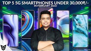 Top 5 5G Smartphones Under 30,000₹/- In Month Of February 2021 |5G Smartphones You Can Buy Under 30K