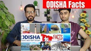 Pakistani Reaction To | ODISHA, India's best-kept secret | Top 10 facts | REACTION