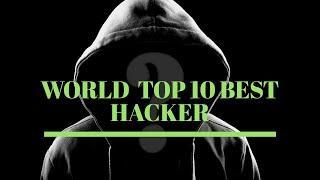 world  top 10 best hacker's. | best hacker in the world. | information video