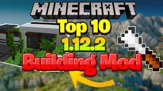 Top 10 BEST Minecraft BUILDING Mods 1.12.2