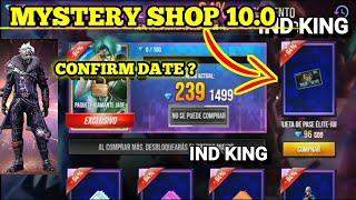 MYSTERY SHOP 10.0 CONFIRM DATE IN FREE FIRE | JULY MYSTERY SHOP 10.0