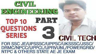 Civil Engineering ( Technical ) Top 10 Questions series Part - 3