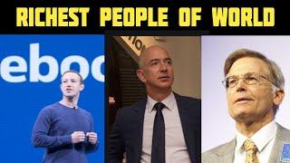RICHEST PEOPLE OF WORLD/DUNYA KA AMEER TAREEN LOG/TOP 10 WORLD RICHEST PEOPLE