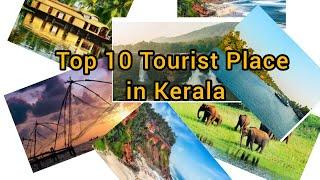 Top 10 Tourist Place in Kerala
