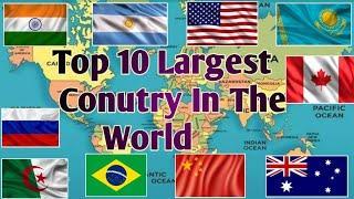   Top 10 Largest Country In The World(Area Wise)   Duniya Ke 10 Sabse Bada Desh  