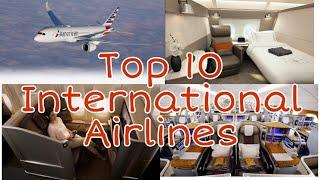 Top 10 International Airlines in World || beutiful airline in word 2020