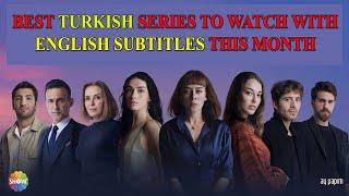 Top 10 Best Turkish Series To Watch With English Subtitles This Month MAY 2021