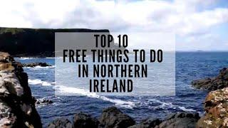 Top 10 Free Things To Do In Northern Ireland - Travel to Northern Ireland - Travel on a Budget