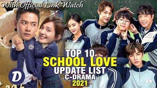 TOP 10 CHINESE DRAMA ABOUT SCHOOL LOVE STORY