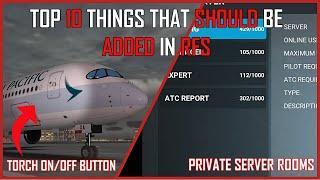 Top 10 Things that should be added in RFS Real Flight Simulator Simulator