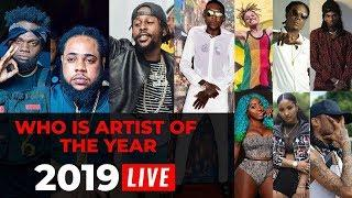 Who Is Artist of The Year for 2019?   TOP 10 LIST #DANCEHALL DEBATE