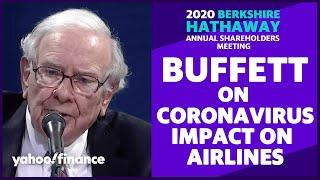 Warren Buffett on coronavirus and the airline industry: 'The world changed for airlines'
