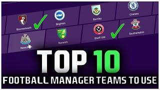 TOP 10 BEST TEAMS TO USE IN FOOTBALL MANAGER 2020! | EPL TEAMS AFTER WINTER UPDATE! | TIPS