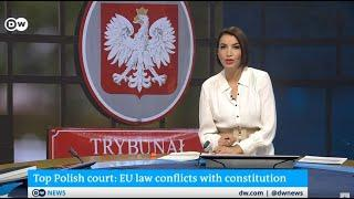 Poland's top court rules against primacy of EU law - EU 'deeply concerned'