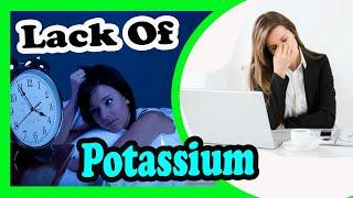 Signs And Symptom Of Potassium Deficiency   Warning Signs You Are Not Getting Enough Potassium