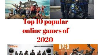 Top 10 popular online games of 2020 and it's information