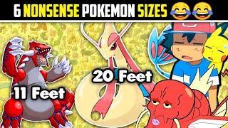 6 Nonsense Pokemon Sizes
