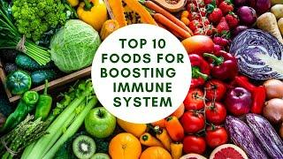 Top 10 Best Foods for Boosting Your Immune System