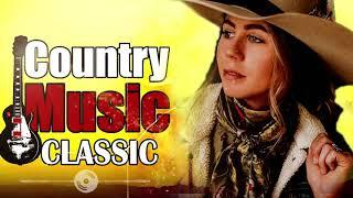 Music Of All Time || Best Roadtrip Country Songs  || Country Music Collection || Country Songs