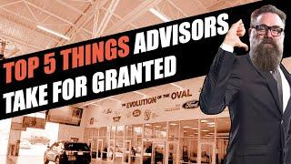 The Top 5 Things Service Advisors Take For Granted (Service Drive Revolution)