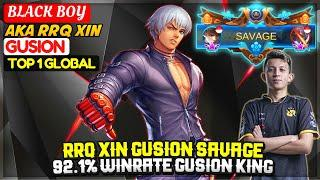 RRQ XIN GUSION SAVAGE, 92.1% Winrate Gusion King [ Top 1 Global Gusion ] BLACK BOY - Mobile Legends
