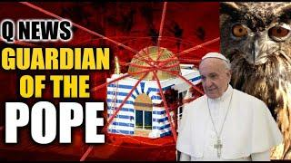 Who Is The GUARDIAN OF THE POPE?
