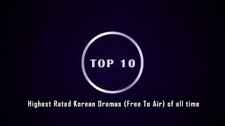 Top 10 Highest Rated Korean Dramas (Free To Air) | 2020 | Updated Korean Drama Ratings of all time