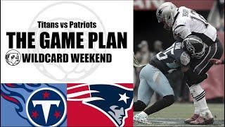 Tennessee Titans vs New England Patriots | The Game Plan