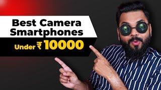 TOP 5 BEST CAMERA MOBILE PHONES UNDER ₹10000 BUDGET ⚡⚡⚡ March 2020