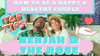 TOP 10 WAYS TO HAVE A HAPPY AND HEALTHY RELATIONSHIP!