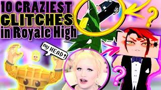 TOP 10 CRAZIEST GLITCHES in ROYALE HIGH HISTORY!