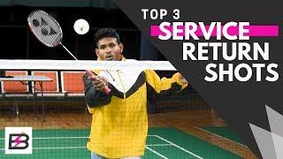 TOP 3 Doubles Service Return Shots In Badminton