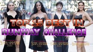 TOP 15 BEST IN RUNWAY CHALLENGE ACTIVITY IN MISS UNIVERSE PHILIPPINES 2020