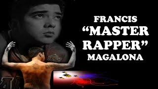 "Francis ""Father of Pinoy Hip Hop"" Magalona Story"