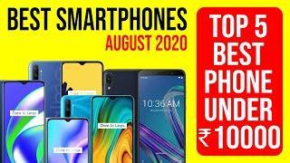 Top 5 Best Mobile Phones Under 10000 ⚡⚡⚡ August 2020  |  Best smartphones under 10000