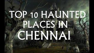 Top 10 Haunted places in Chennai I Tamil I Saya Thamizhachi