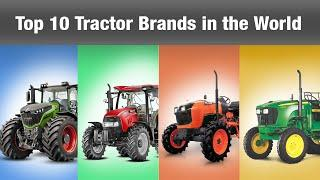 Top 10 Tractor Brands in the World | Tractor Brand Ranking | Top 10 Tractor Manufacturers in World
