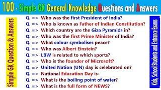 100 Simple General knowledge India GK Questions Answers for all Kids, Students and Entrance Exams